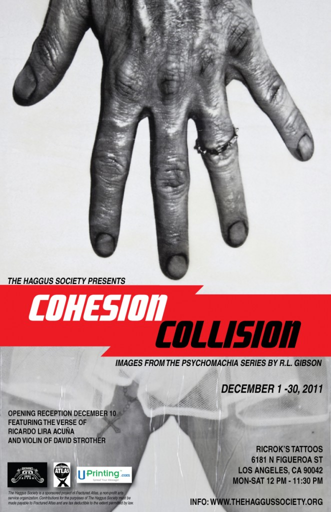 Cohesion Collision featuring Artist R.L. Gibson sponsored by RicRok Tattoos and The Haggus Society!