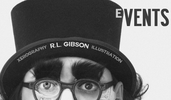 Find a show, art opening or seminar with Artist R.L. Gibson!