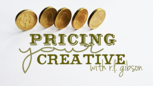 Pricing your Creative with R.L. Gibson